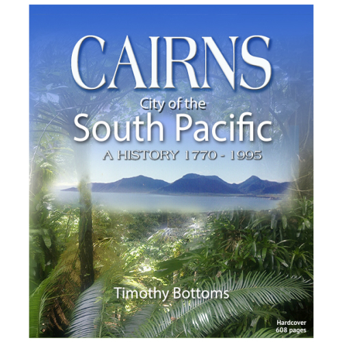 cairns-city-of-the-south-pacific-history-product